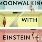 Thumbnail image for Moonwalking with Einstein